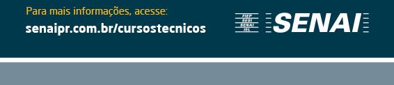 acesse: senaipr.com.br/cursostecnicos