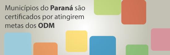 Munic�pios do Paran� s�o certificados por atingirem metas dos Objetivos do Mil�nio