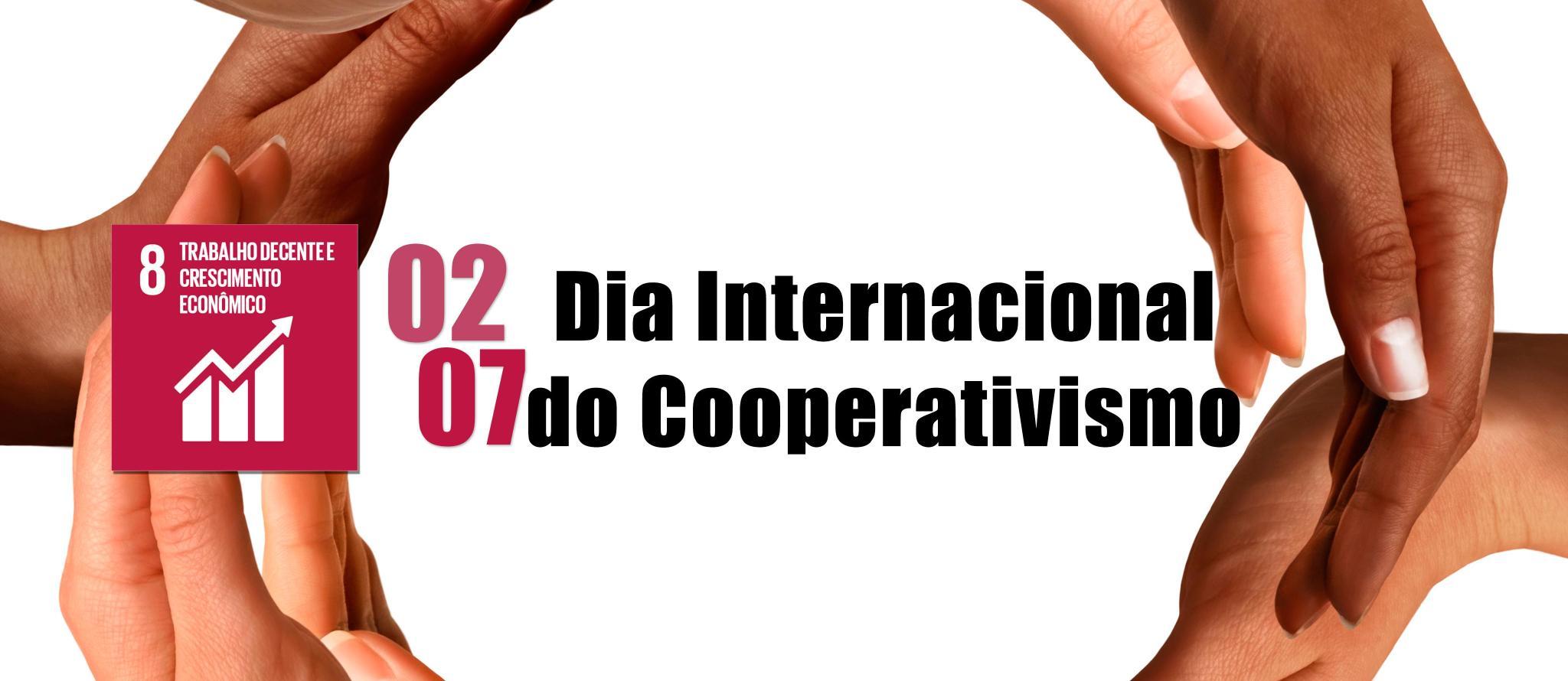 Dia Internacional do Cooperativismo - ODS 08