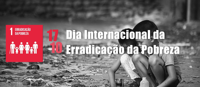 Dia Internacional da Erradica��o da Pobreza