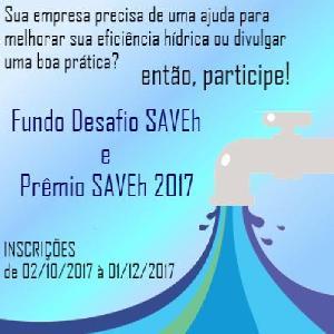Fundo Desafio SAVEh e Prêmio SAVEh 2017 estão com inscrições abertas.