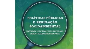 Políticas Públicas e Regulação Socioambiental