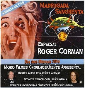 MADRUGADA SANGRENTA 2014 - ESPECIAL ROGER CORMAN