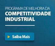 Programa de Melhoria da Competitividade Industrial