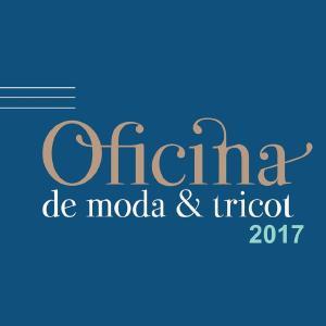 OFICINA DE MODA & TRICOT 2017