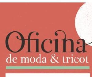 Oficina de Moda e Tricot 2019 - Apresentações