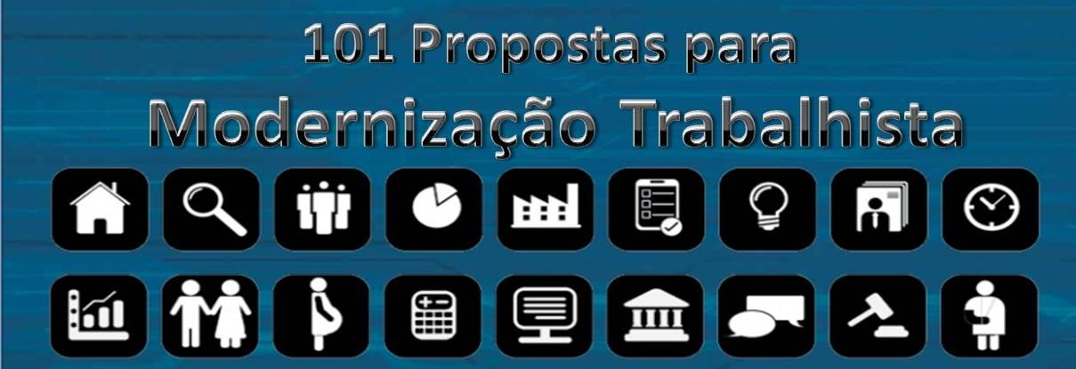 101 Propostas para Modernização Trabalhista